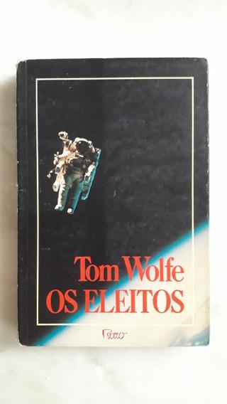 Livro Os Eleitos - Tom Wolfe (h)