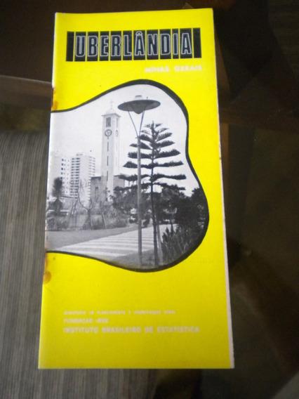 Monografia Antiga Ibge Cidade Uberlândia Estado Minas Gerais