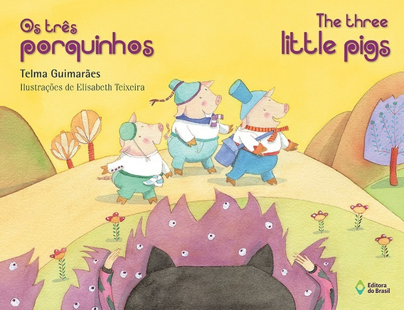 Três Porquinhos / The Three Little Pigs