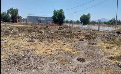 Terreno Ejidal En Venta Spbre Carretera Tizayuca - El Carmen