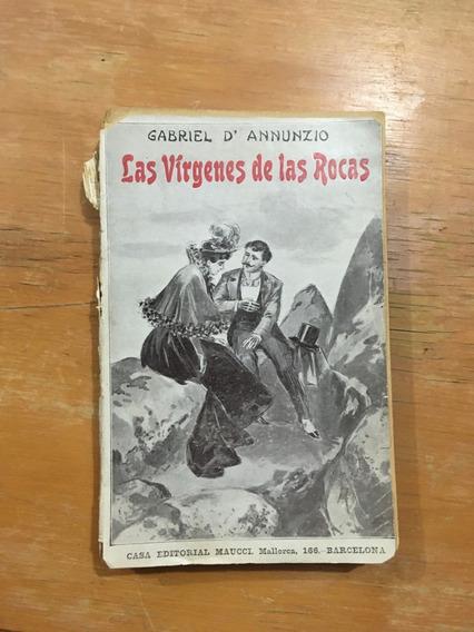 Gabriel D`annunzio. Las Vírgenes De Las Rocas. Maucci, Barc