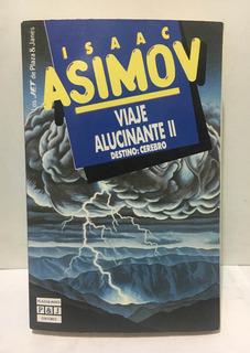 Viaje Alucinante 2. Destino: Cerebro - Isaac Asimov - 1997