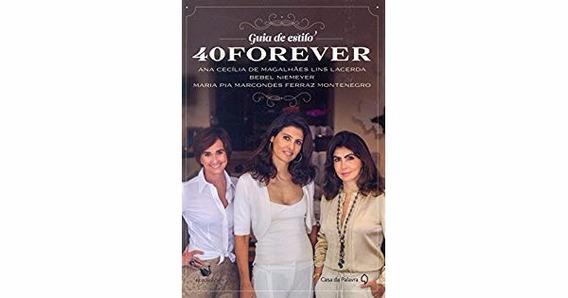 Guia De Estilo 40 Forever 9788577344703