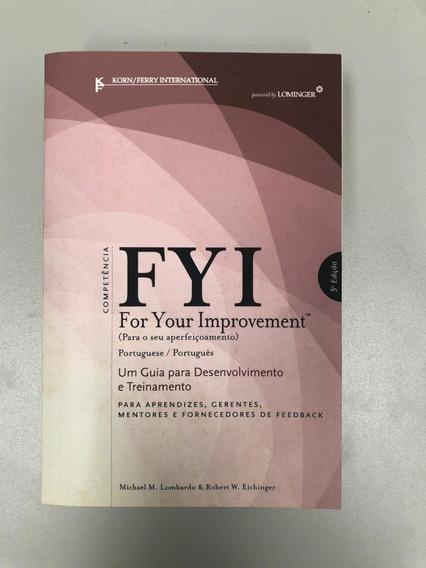 Livro Fyi: For Your Improvement Em Português