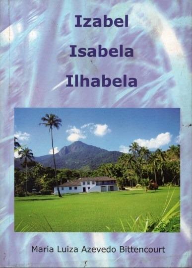 Livro Izabel, Isabela Ilhabela Maria Luiza Azevedo Bittencou