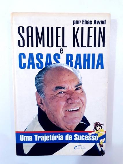 Livro: Samuel Klein E Casas Bahia - Elias Awad