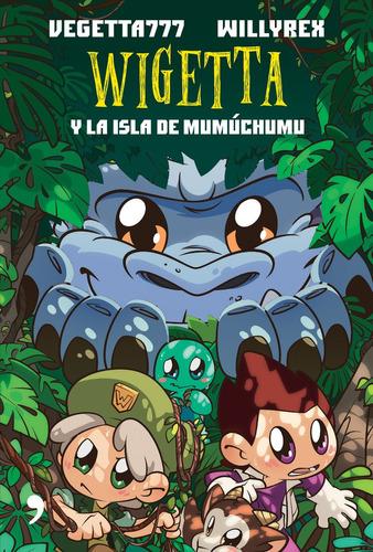 Imagen 1 de 1 de Wigetta Y La Isla De Mumuchumu (libro Nuevo Original)