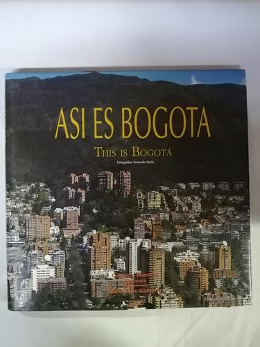 Imagen 1 de 5 de Así Es Bogotá - This Is Bogotá