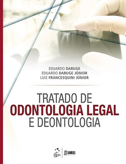 Tratado De Odontologia Legal E Deontologia - Santos