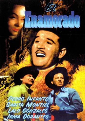 El Enamorado - Pedro Infante, Sarita Montiel, Lalo Gonzalez
