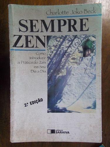Livro Sempre Zen Charlotte Joko Beck