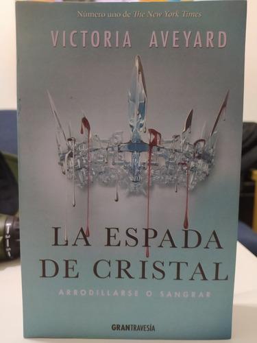 Imagen 1 de 3 de La Espada De Cristal Libro
