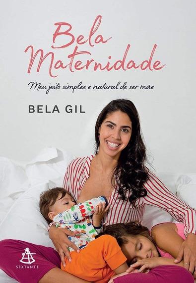 Bela Maternidade Livro Bela Gil Frete 12 Reais