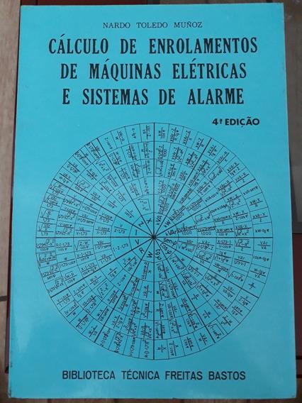 Livro Calculo De Enrolamentos Maquinas Eletricas E Sistemas