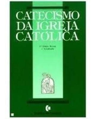 Catecismo Da Igreja Católica - Gráfica Coimbra Portuguesa