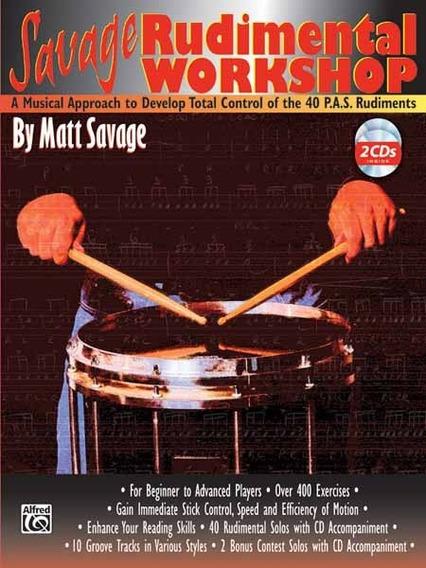 Rudimental Workshop - Matt Savage A Musical Approach To Deve