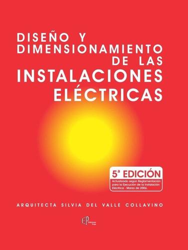 Imagen 1 de 1 de Diseño Y Dimensionamiento De Las Instalaciones Eléctricas