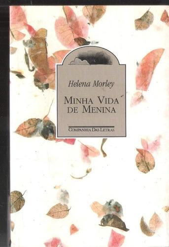 Minha Vida De Menina - Helena Morley 4a