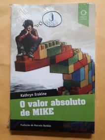 Livro O Valor Absoluto De Mike - Kathryn Erskine