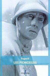 Pichiciegos, Los - Rodolfo Enrique Fogwill