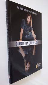 Livro Diante Da Depressão Dr Juan A Vallejo Náger Psiquiatra