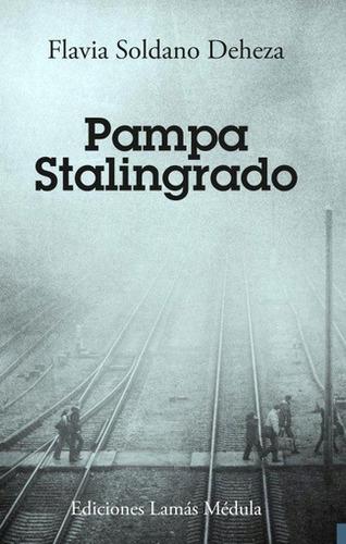 Pampa Stalingrado - Flavia Soldano Deheza | Mercado Libre