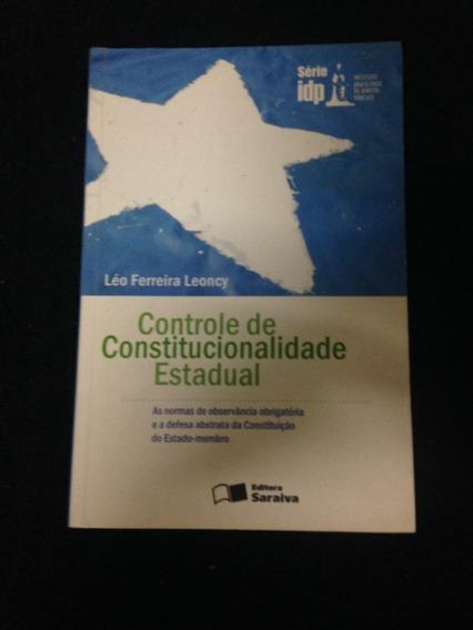 Controle De Constitucionalidade Estadual - Léo Ferreira .l