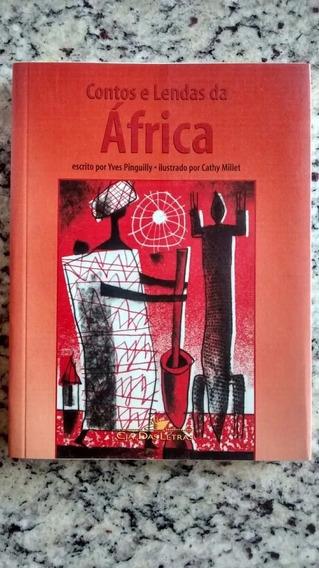 Contos E Lendas Da África / Yves Pinguily