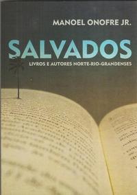 Salvados - Livros E Autores Norte-rio-grandenses