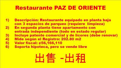 Vendo O Alquilo Restaurante Paz De Oriente Con Apartamento.