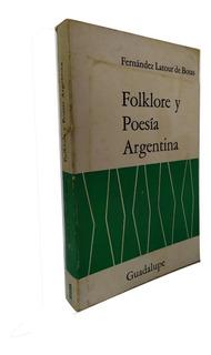 Folklore Y Poesia Argentina F. Botas