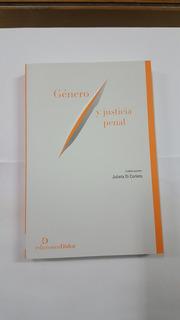 Di Corleto, Julieta. Genero Y Justicia Penal.