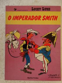 Lucky Luke Imperador Smith! Martins Fontes 1985!