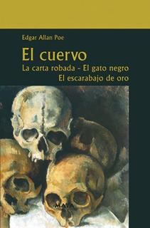 Libro. El Cuervo. La Carta Robada Y Mas. Edgar Allan Poe