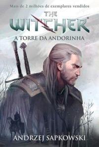 The Witcher Vol 06 A Torre Da Andorinha Martin