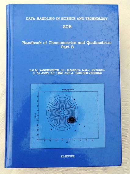 Handbook Of Chemometrics And Qualimetrics Part B - Vol 20b