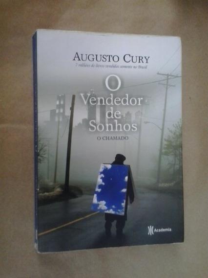 Livro:augusto Cury. O Vendedor De Sonhos.o Chamado