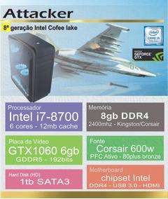 Computador Intel I7 8700 8ª Geração Gtx1060 6g - Attacker