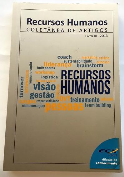 Livro Recursos Humanos Coletânea De Artigos Livro 3 De 2013
