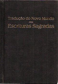 Tradução Do Novo Mundo Das Escrituras Sa Sem Autor