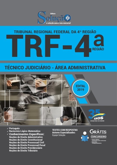 Apostila Trf 4º Região - 2019 - Técnico Judiciário - Área Ad