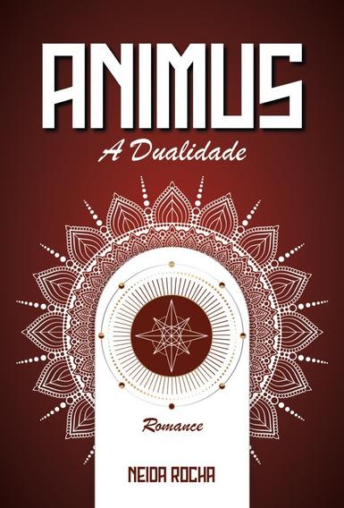 Animus/anima (a Dualidade Do Ser)