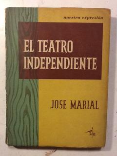 J. Marial. El Teatro Independiente