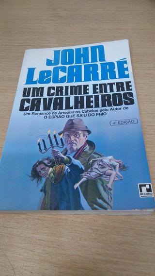 Livro Um Crime Entre Cavalheiros