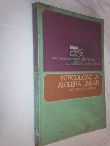* Livro - Introdução A Algebra Linear - Matematica
