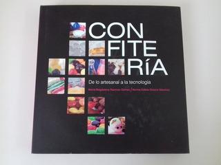 Libro Confitería De Lo Artesanal A La Tecnología Emprender