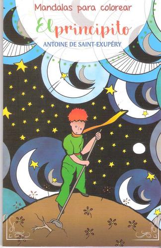 Imagen 1 de 2 de El Principito Mandalas Para Colorear Cuento Y Libro Iluminar
