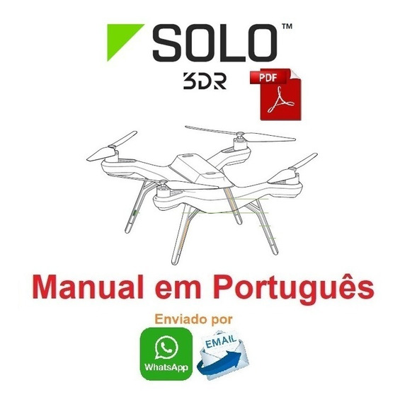 Manual Em Português Do Drone Solo 3dr