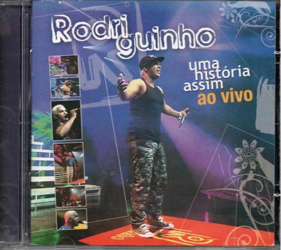 HISTORIA CD 2008 UMA BAIXAR ASSIM RODRIGUINHO