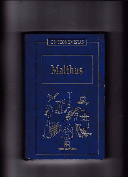Livro: Malthus - Os Economistas